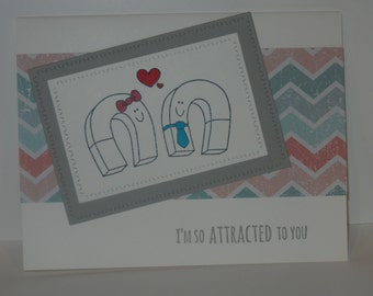 Handmade Card - Valentine's Day - Attracted to You