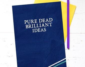 Gift for Him- Gift For Her - Scottish Gift - Scottish Notebook - Pure Dead Brilliant - Blank Notebook (Chunky Version)