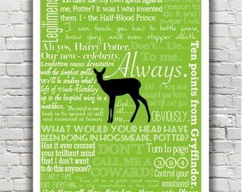 MORE COLORS AVAILABLE - Harry Potter Typography Quote - Severus Snape Character Quotes