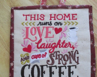 pot holder, trivet, This Home Runs on Coffee, Celebrate Home, machine embroidery, ready to hang, home decor, kitchen decor, reversible