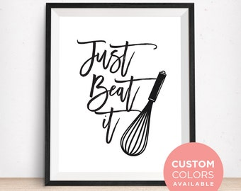 Just Beat It Printable Art | Funny Kitchen Printable Art | Kitchen Quote | Kitchen Sign | Kitchen Art Print | Egg Beater Art Print |