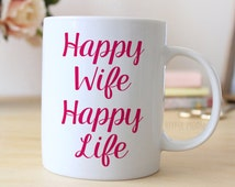 Pink Coffee Mug - Valentine's Day Gift for Wife - Happy Wife Happy Life Pink Mug