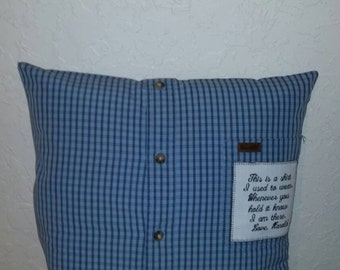 Memory pillow with patch made with your keepsake shirts.   Custom memory patch included.