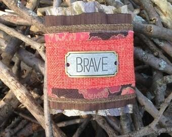 Brave, Fabric cuff bracelet