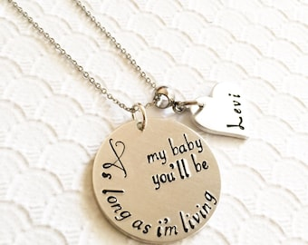 As long as I'm living my baby you'll be - Hand stamped necklace - Mother's necklace - Grandmother's necklace - Name Necklace - Custom gift -
