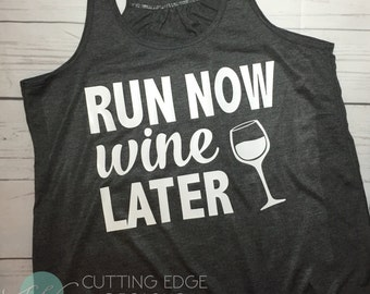 Running tank top, Run Now Wine Later, bella flowy Racerback Tank, workout shirt, tank top,Wine - Work Out Top - 5K - Runner