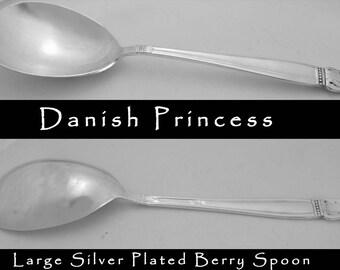Danish Princess Spoon Berry Spoon Large Casserole Serving Spoon Vintage Silver Plate Utensil Hostess Housewarming Gift