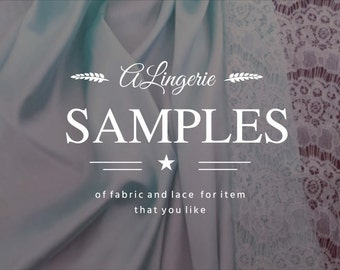 Samples of fabric and lace for item that you like