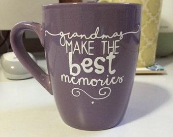 Grandmas make the best memories coffee mug