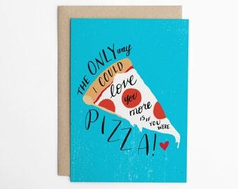 Valentine's Day Card - Funny Love Card - Pizza Valentine - Friend Card, Anniversary Card, Funny Card, Love Card, Pizza Card, Pizza/C-205