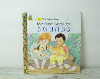 My First Book of Sounds Vintage Children's Book Fiction 1st Little Golden Book Melanie Bellah and Kathy Wilburn 1991