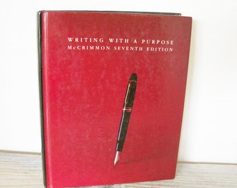 Writing With A Purpose McCrimmon Vintage Writer's Book Seventh Edition Houghton Mifflin Stages of Creative Writing 1980