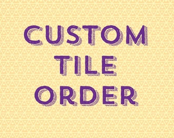 Choose Your OWN QUOTE Custom tile - quick shipping -  Choose your quote and colors!