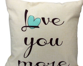 Love you more - Pillow Cover on Beige