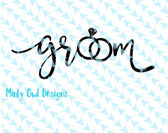 Cricut SVG - Groom SVG Cut File - Hubby To Be - Wedding - Bachelor - Groom Decal - Rings - Silhouette