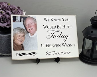 Wedding, Memorial Sign, Keepsake, Memorial Table, Be Here Today, Photo Plaque, Personalized, Special Occasion, Wooden Sign, PC11