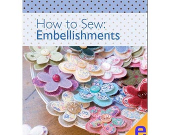 How to Sew: Embellishments Sewing eBook (804016)
