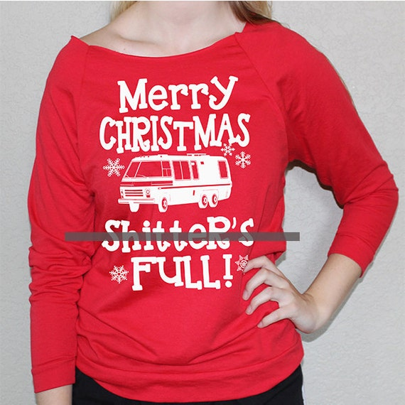 Merry Christmas Shitters Full Quote: UGLY Merry Christmas Shitter Was Full. MATURE By