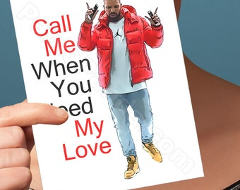 Funny Birthday Card | Drake Card | Hotline Bling | Funny Anniversary Card | I Love You Card | Boyfriend Gift| Valentine Card | Greeting Card