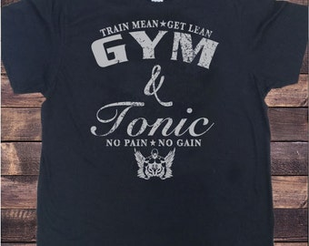 Mens Black T Shirt Train Mean Get Lean- GYM & Tonic - No Pain No Gain Design TS287