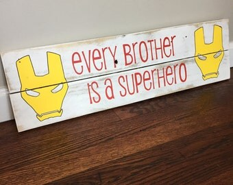 Every Brother Is A Superhero Pallet Sign