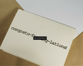 Congratu-f***ing-lations! - Recycled Paper Card with Envelope - Congratulations, Graduation, New Job, Wedding, Funny Card