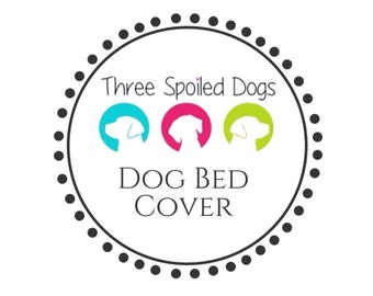 Personalized Dog Bed Covers by Three Spoiled Dogs || 100+ Trendy Fabrics in Stock