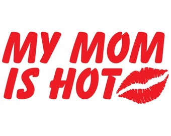 My Mom Is Hot Kid's Shirt