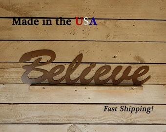 Believe, Bathroom Decor, Outdoor Wall Art, Inspirational Decor, Metal Art Sign, Indoor, Believe Decor, Home Decor, Sayings, W1002