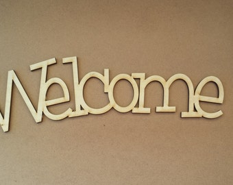 Welcome unfinished wood sign