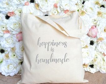 Happiness is Handmade Tote