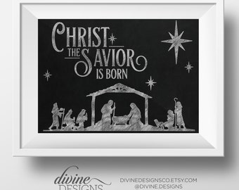 Christ the Savior is Born - Chalkboard Nativity - Printable Christmas Art - Instant Download - Christ Quotes - Christmas Decorations