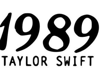 Taylor Swift 1989 Vinyl Decal