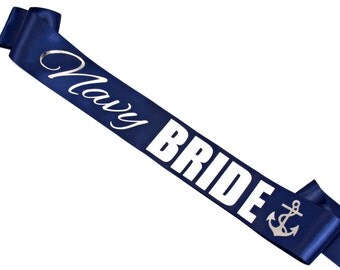 Navy Bride Sash. Navy Bride. Military Bride. Military Bride Sash. Navy Wedding. Military Wedding. Bride Sash. Bachelorette Party Sash.