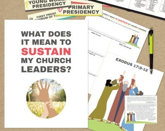 June {Come Follow Me} What does it mean to sustain my church leaders? Teaching Package
