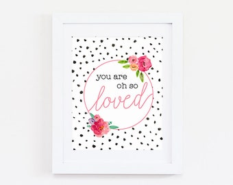Baby Girl Nursery Wall Art - You are So Loved Print - Pink Nursery Decor - You Are Loved Print - You are So Loved Sign - Floral Nursery Art