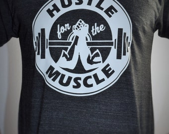 Hustle for the Muscle Fitness Tee