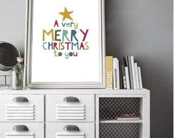 A Very Merry Christmas To You, Printable Art Decor, Modern Christmas Decor, Holiday Printable Wall Art, Instant Download Christmas Print.