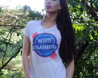Redneck Beer Shirt   White Trash Trashed Garbage Edgy Hick Glamping Trailer Park