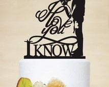Star Wars Wedding Cake Topper, I love you I know Cake Topper, Han and Leia Cake Topper,Custom Cake Topper, Personalized Cake Topper-P162