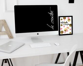 Be creative Desktop wallpaper Computer background Digital wallpaper Instant download Black and white wallpaper Laptop wallpaper