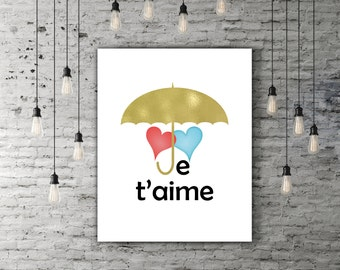 Je Taime Love Print, Printable Love Quote Print Heart Decor Gold Poster, Romantic Decor, Umbrella Art Two Hearts French Quote Umbrella Print