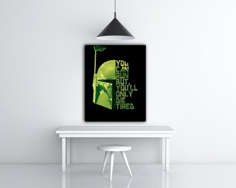 Boba Fett Art Star Wars Room Wall Decor Quote Art Print, Bounty Hunter Gifts, Movie Quote Art, Green And Black Art Print, Text Art