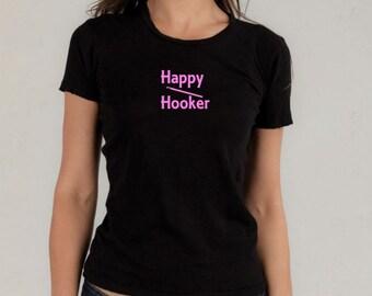 Happy hooker TShirt, crochet gift, crochet hook, fiber arts, hooker, graphic tee, ladies shirt, yarn, funny tshirt, sarcastic, sarcasm