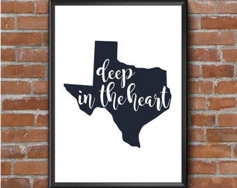 Texas Art Print - State Print - State Pride - Deep in the Heart - Blue and White - 5x7 or 8x10