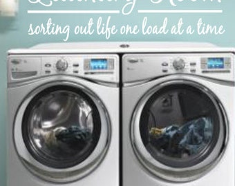 Laundry Room, Sorting Out Life One Load at a Time, Vinyl Wall Decal, Home Decor, Washer, Dryer, Clothes, Laundry, Vinyl Lettering, Sign