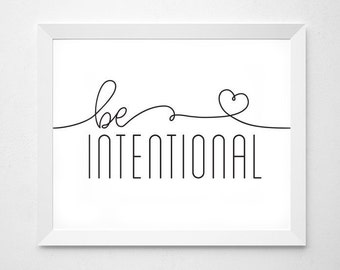 Inspirational Art, Be Intentional, Printable Art, Inspiring Quote, Office Wall Decor, Quote Art, Landscape Printable, Horizontal Print