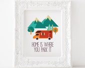 Home is where you park it Printable, Home is where you park it print, camping print, camping printable, camper print camper printable
