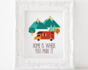Home Is Where You Park It Printable Print