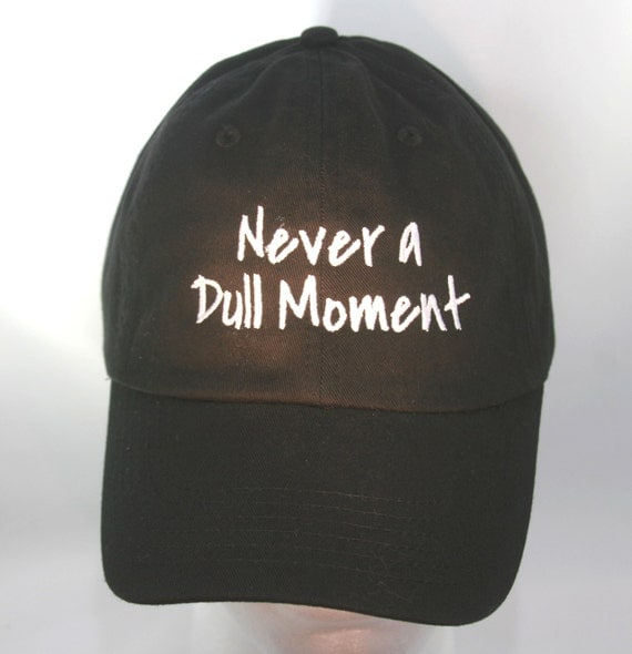 Never a Dull Moment (Polo Style Ball Black with White Stitching)